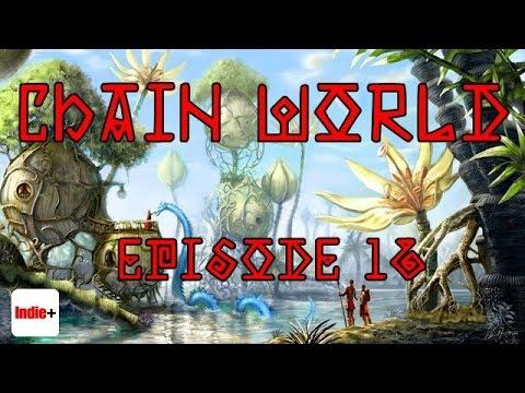Chain World - Episode 16 - All Questions No Answers