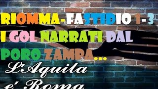 Video I gol della Lazio al derby raccontati da Zampa!!! GODURIA IMMENSA!!! download MP3, 3GP, MP4, WEBM, AVI, FLV November 2017