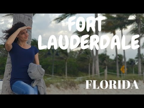 Fort Lauderdale, Florida 2018 │ My travel Journal
