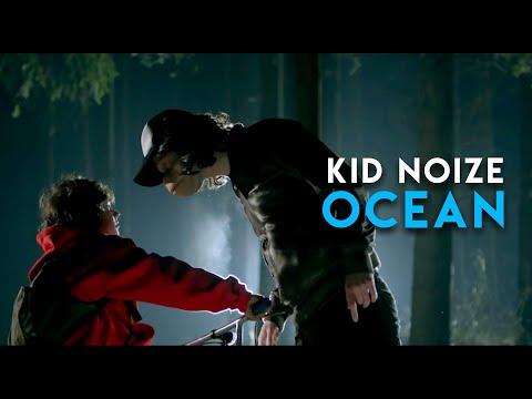 Kid Noize - Ocean