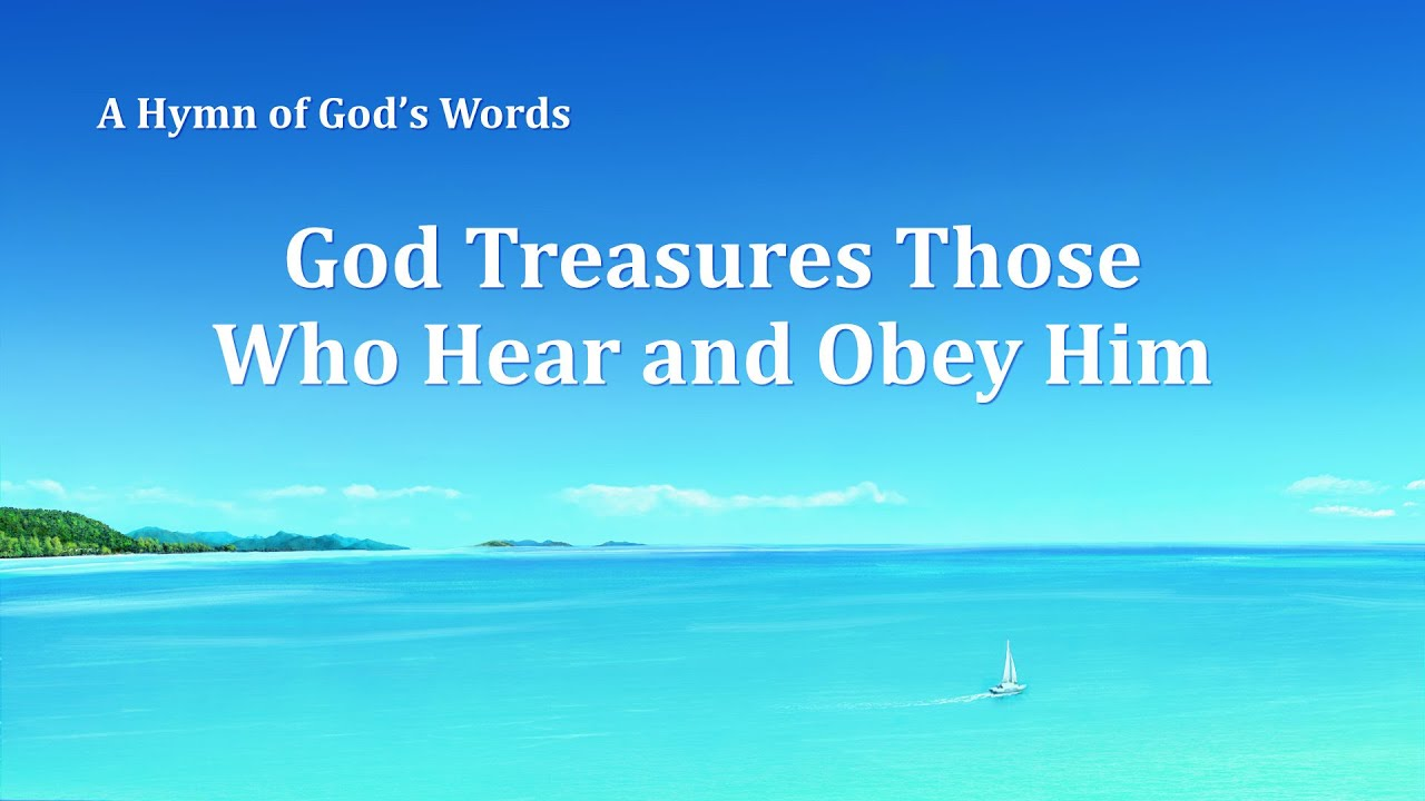 """""""God Treasures Those Who Hear and Obey Him""""   English Christian Song"""