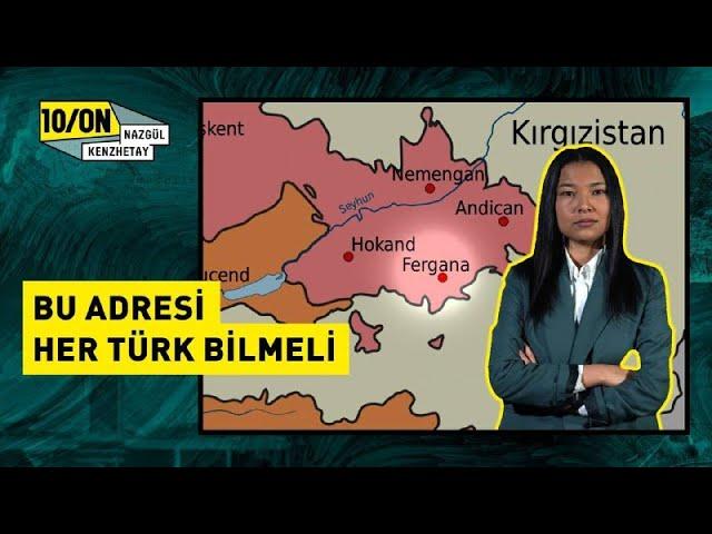 FERGANA VADİSİ / ASYA'DA TÜRKLER İÇİN KURULAN TUZAK