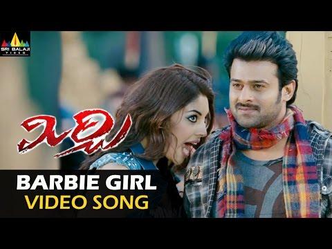 Mirchi Video Songs | Barbie Girl Video Song | Prabhas, Anushka, Richa | Sri Balaji Video