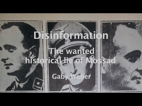 Disinformation -  the wanted historical lie of Mossad