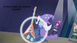 Tricks up my sleeve (Trixie and the Illusions) Lyrics!
