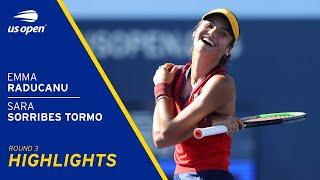 Emma Raducanu vs Sara Sorribes Tormo Highlights | 2021 US Open Round 3