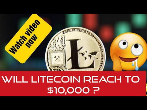 Target Price Been Hit LTC WILL EXPLODE!This Is WHY It Will Go To $10,000!Litecoin Is Next ethereum?!