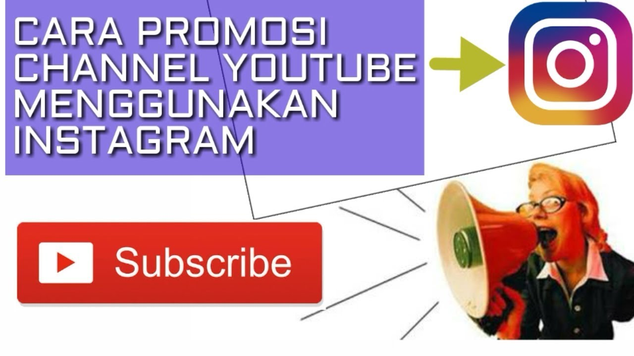 Cara Promosi Channel Youtube Di Instagram Youtube