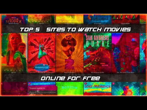 Top 5 BEST Sites to Watch Movies Online for Free! 2017