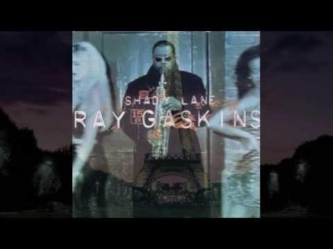 Ray Gaskins - Shady Lane / Remixed