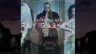 MC - Ray Gaskins - Shady lane