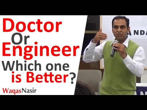 Which One Is a Better Career - Doctor Or Engineer ? -By Qasim Ali Shah | In Urdu