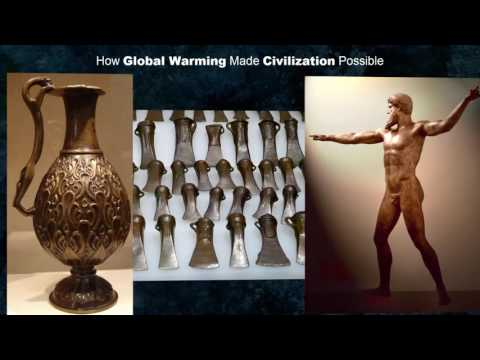 How Global Warming Made Civilization Possible
