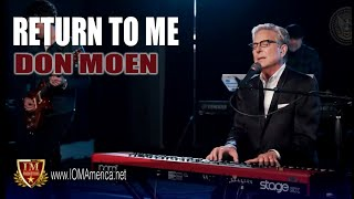 "#IM Media #Worshhip | XL #Church | Don Moen, ""Return To Me"""
