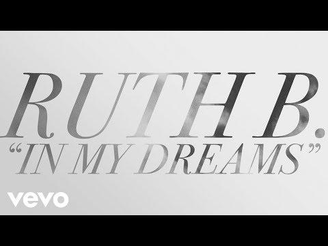 Ruth B. - In My Dreams (Lyric)