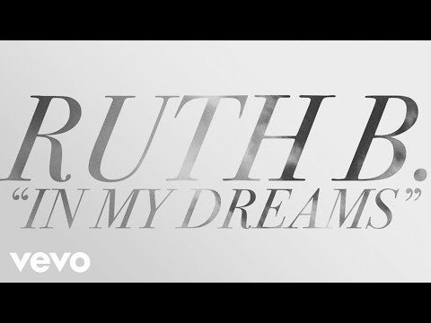 Ruth B. - In My Dreams