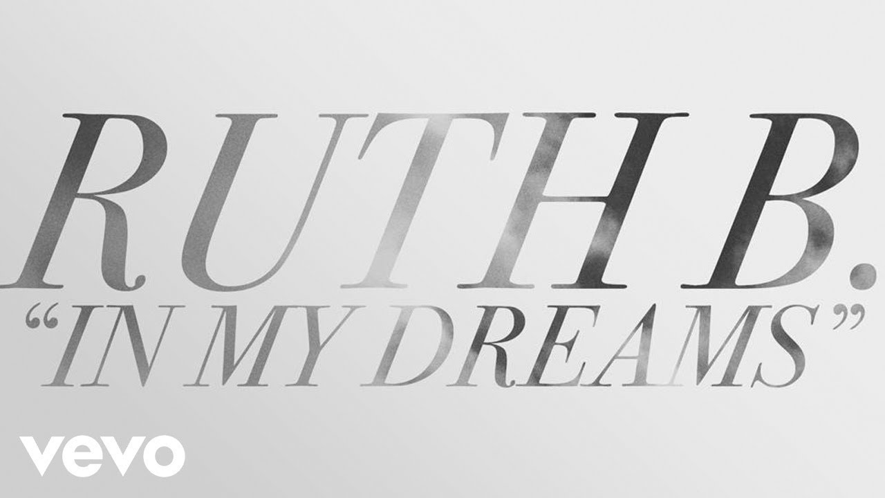 Ruth B. - In My Dreams (Lyric) - YouTube