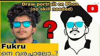 Draw portrait on Mobile (EASY) | No skill needed | Sketch | Fukru | Android | ios | Malayalam