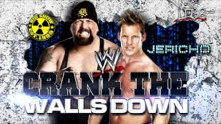 "WWE: Chris Jericho & Big Show (Jerishow) Entrance Theme Song:""Crank The Walls Down"""