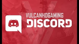 NEW VulcanHDGaming Discord - Now Available To Join!