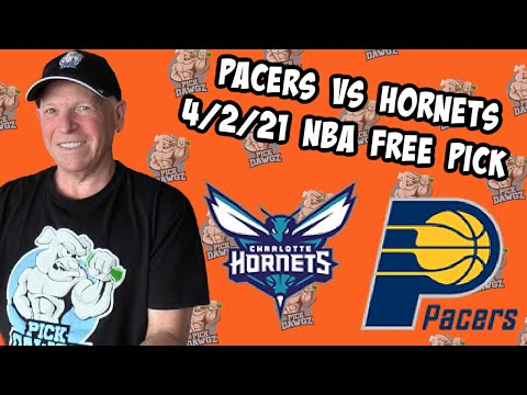 Indiana Pacers vs Charlotte Hornets 4/2/21 Free NBA Pick and Prediction NBA Betting Tips