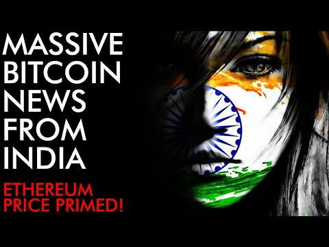 MASSIVE Bitcoin News From India! + Ethereum Price Primed