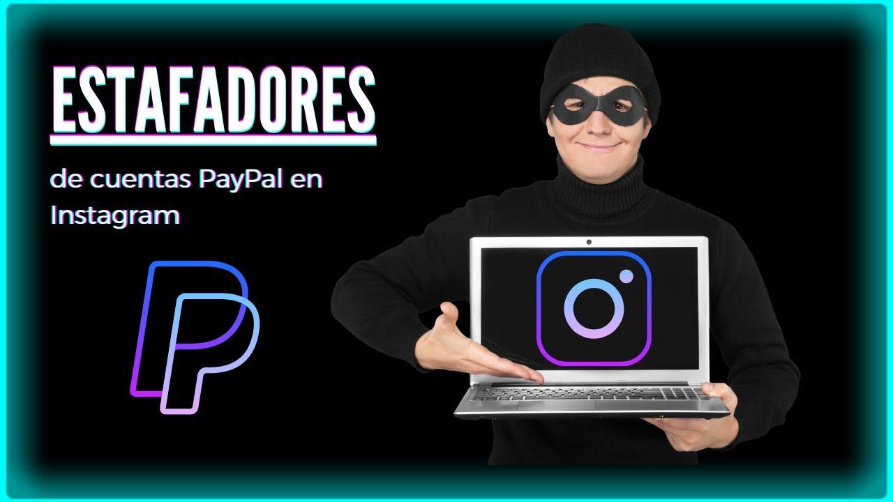 PayPal | Estafas virtuales ~ modus Operandi