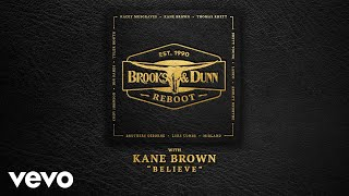 Brooks & Dunn, Kane Brown - Believe (with Kane Brown [Audio])