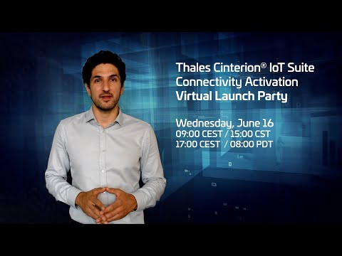 Join our Cinterion IoT Suite Connectivity Activation Launch Parties on Wednesday, June 16 - Thales