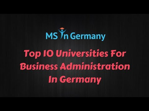 Top 10 Universities For Business Administration In Germany (2018) - MS In Germany™