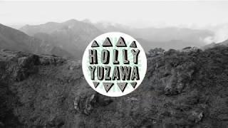 HOLLY YUZAWA vol.3 谷川岳&万太郎谷