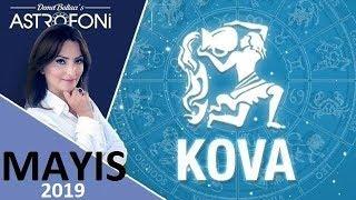 KOVA Burcu MAYIS 2019 Burç Yorumları Astrolog DEMET BALTACI