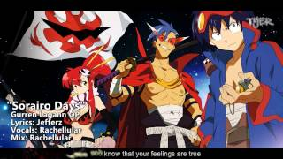 "[TYER] English Gurren Lagann OP - ""Sorairo Days"" [Ft.Rachellular]"