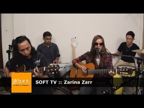 SOFT TV :: Zarina Zarr  [Singapore Music]