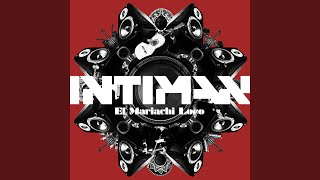 El Mariachi Loco (Intiman Original Mix)