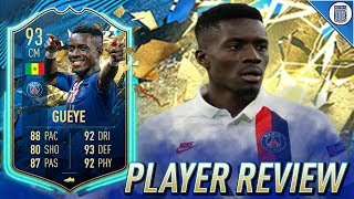 93 TEAM OF THE SEASON SO FAR GUEYE PLAYER REVIEW! TOTSSF IDRISSA GUEYE - FIFA 20 ULTIMATE TEAM