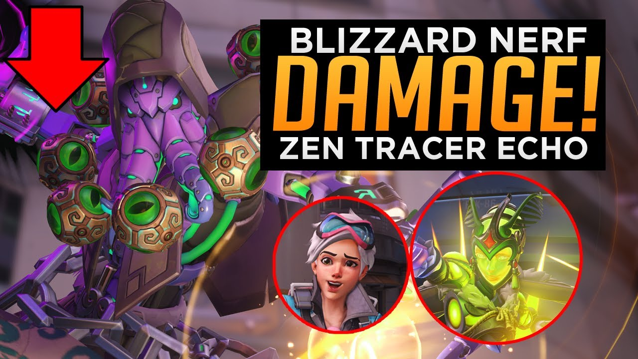 Overwatch: Blizzard Nerf Damage! - Zen, Echo & Tracer NERFED!