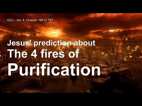 JESUS EXPLAINS THE 4 FIRES OF PURIFICATION ❤️ The Great Gosp