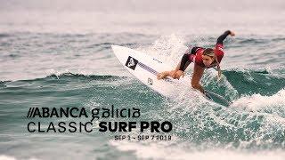 2019 Pantin Classic // Abanca Galicia Classic Surf Pro | Day 1B