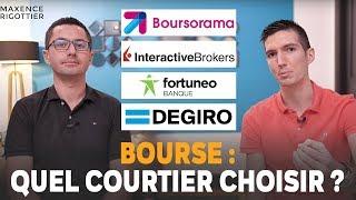 BOURSE : Quel COURTIER CHOISIR ? (INTERACTIVE BROKERS, DE GIRO, LYNX, BOURSORAMA, FORTUNEO...)