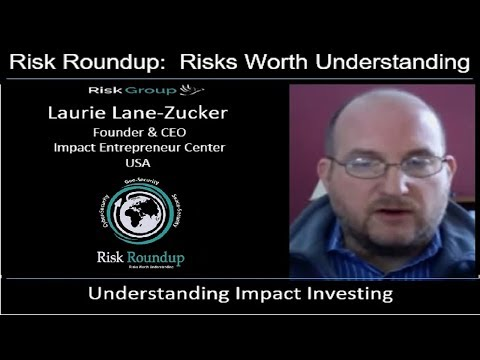 Risk Roundup Webcast: Understanding Impact Investing