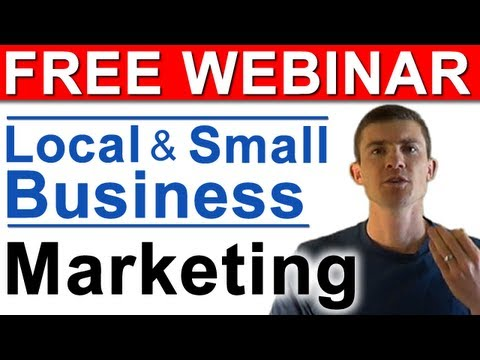 Small and Local Business Online Marketing (Effective Strategies) - FREE Webinar thumbnail