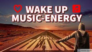 WAKE UP MUSIC ENERGY | Download Best Free background Music [Free Copyright-safe Music]