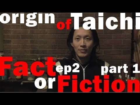 TriEssence : Fact or Fiction Ep2 The Origin of Taichi part 1 Overview