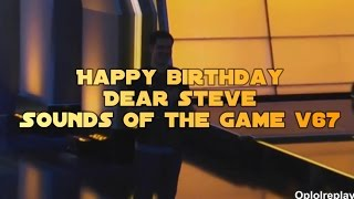 Happy Birthday Dear Steve - Sounds Of The Game v67