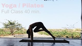 Pilates-infused Yoga - Full Class 40 minutes