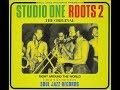 Studio One Roots 2 - Various Artists - Soul Jazz Records - LP Full Album + Tracklist