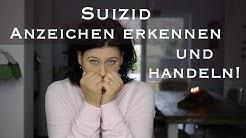 Suizid: Anzeichen erkennen und handeln!