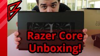 Razer Core Unboxing!