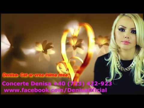 DENISA - Cât ar vrea inima mea (piesă originală) manele vechi de dragoste